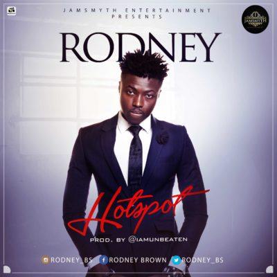[Music] Rodney – Hotspot