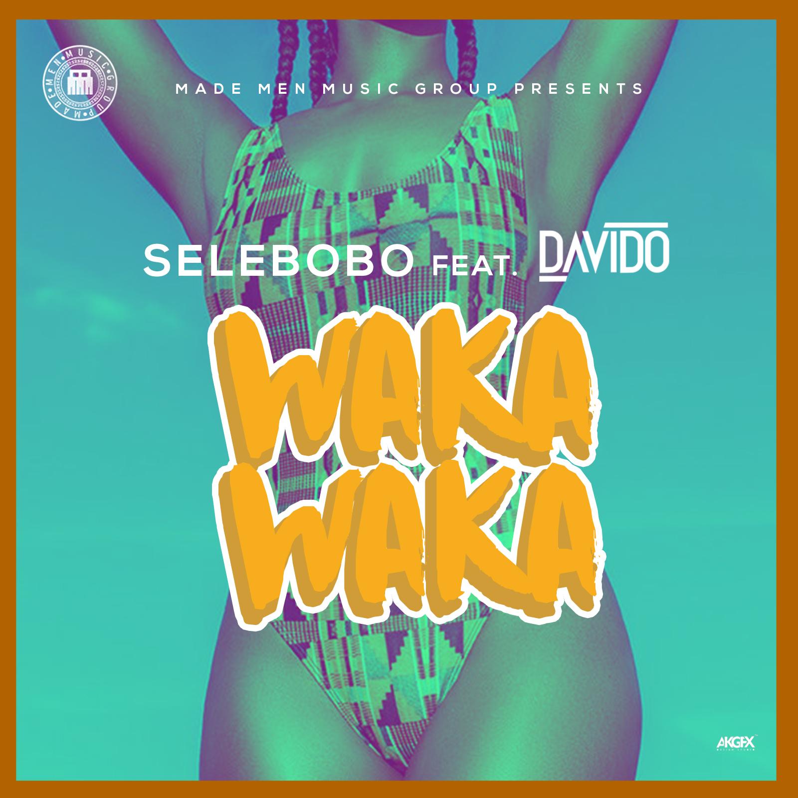[Music] Selebobo Ft. Davido – Waka Waka