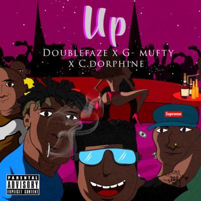 [Music] Doublefaze X C.dorphine X G-mufty – Up