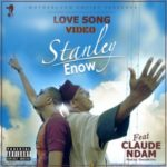 VIDEO: Stanley Enow – Love Song ft. Claude Ndam