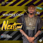 Wapseddy – Next Level + Igbo Version ft Drilli