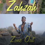 VIDEO: Zah Zah – 'Zone Out'