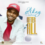 Akay Centric – After All (EP)