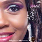 Jahdiel – Just Like You