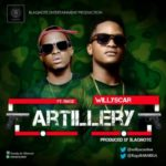 Willyscar – Artillery ft. Ragz
