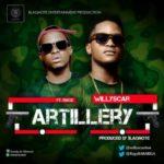 Willyscar – Artillery ft. Ragz