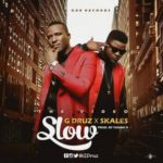 VIDEO: G-Druz – Slow f. Skales