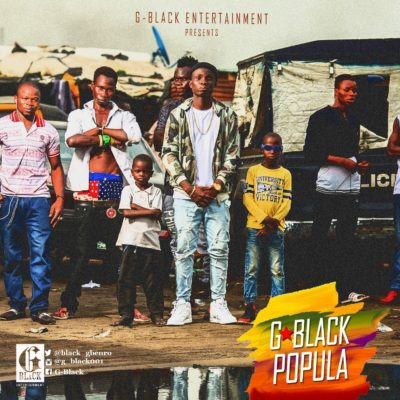 [Music] G-black Ft. Beckins – Popula (Prod. By So'shyne)