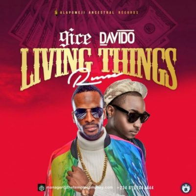 Mp3 Download 9ice – Living Things (Remix) ft. Davido