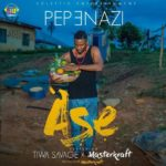 "Pepenazi Set To Drop New Song ""Ase"" Featuring Tiwa Savage & Masterkraft 