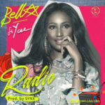 Tinny Ent. Presents: Bella – Radio ft. Ycee (Prod by Synx)