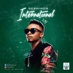 Deshinor – International (Prod by Mystro)