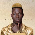 FazeB – Abacha (Prod. By Dr. Jay)