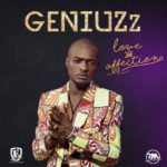 Geniuzz – Love & Affection