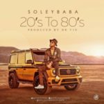 SoleyBaba – 20's TO 80's