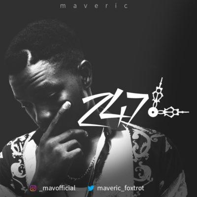 [Music] Maveric – 247