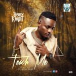 Henry Knight – Teach Me [New Song]