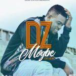 VIDEO: DZ – Mogbe
