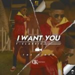 VIDEO: T-Classic – I Want You