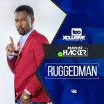 VIDEO: Watch Ruggedman Share His Top 10 New School Artistes/Songs