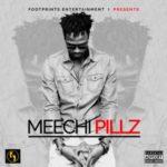 Meechi Pillz – Tinuke