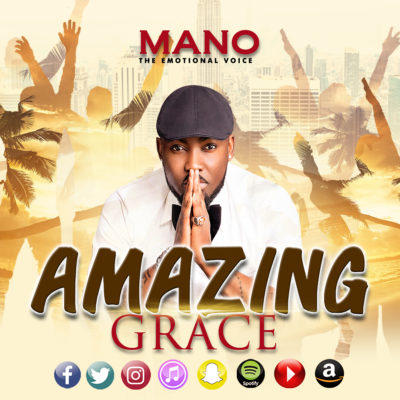 [Music] Mano – Amazing Grace