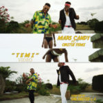 VIDEO: Mars Candy – Temi ft. Oritsefemi