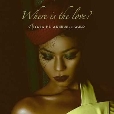 Mp3 Download Where Is The Love ft. Adekunle Gold [New Song]