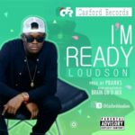 Loudson – I'm Ready (Prod. By Pbanks)