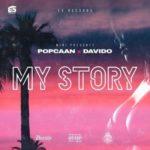 Popcaan x Davido – My Story [New Song]