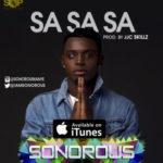Sonorous – Sa Sa Sa (Prod. By JJC Skillz)