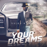 Saiks Kyrian – Your Dreams