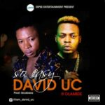 David Uc – So Easy ft. Olamide  (Prod by ID Cabasa)