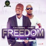 TOA – Freedom ft. Gabby
