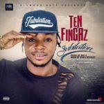 Ten Fingaz – Jubilation (Prod By Kel P)