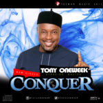 Tony Oneweek – Conquer