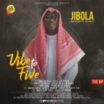 Jibola- Vibe To Five (EP)