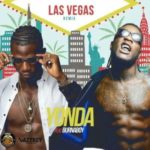 Yonda – Las Vegas (Remix) ft. Burna Boy