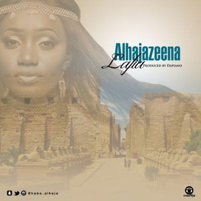 [Music] Alhaja Zeena – Lafia (Prod. By Dapiano)