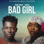 Terry Apala – Bad Girl ft. Bisola [New Song]