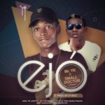 "Mr. YK – ""EJO"" f. Small Doctor (Prod. 2T Boiz)"
