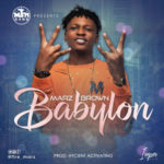 Marz Brown – Babylon