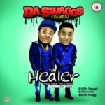 "Da Swaggs X Same Oj – ""Healer"" (Mad Over You Cover)"