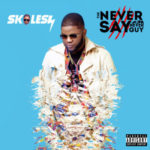 Nigerian Born US Based Singer Rotimi Featured On Skales's New Album | See Tracklist Inside