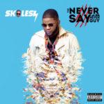 Nigerian Born US Based Singer Rotimi Featured On Skales's New Album | See Tracklist Inside
