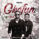 LYRICS VIDEO: Base One – Gbefun ft. Small Doctor