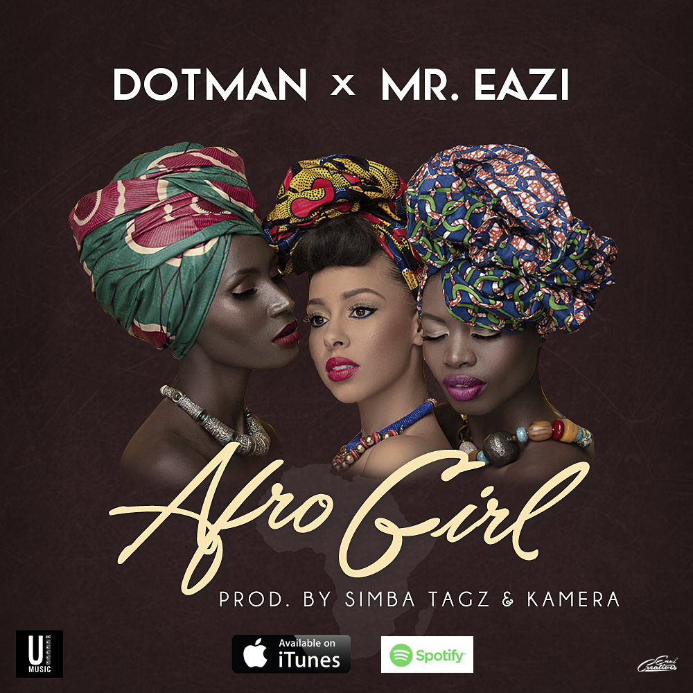 "[MUSIC]: Dotman – ""Afro Girl"" (ft. Mr. Eazi)"