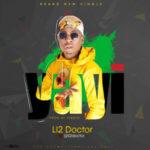 Li2 Doctor – Yayi (Prod by 2tBoyz)
