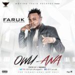 Faruk – Owu Ana ft. Flavour