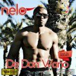 Audio   Video: Nelo – De Don Wano